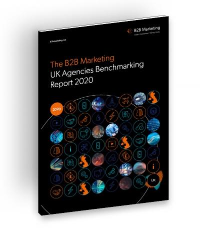 B2B Marketing UK Agencies Benchmarking Report 2020