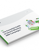 The essential guide to award-winning ABM campaigns