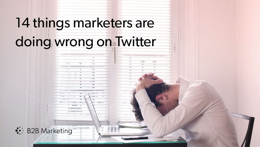 14 things marketers should never do on Twitter image