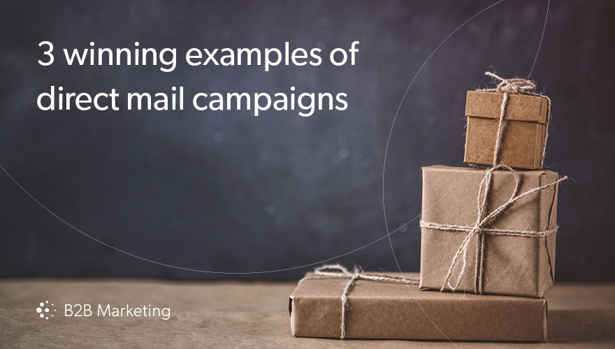 Direct Mail Dm 3 Winning Campaign Examples From B2b Brands B2b