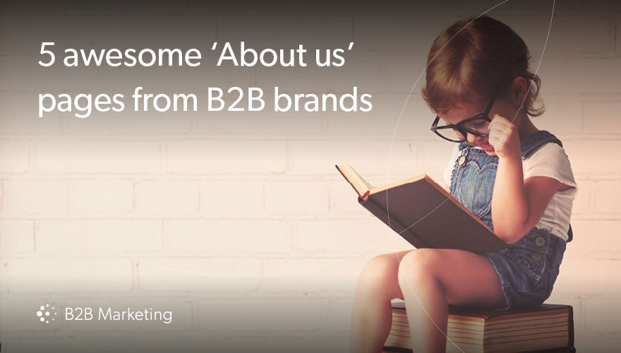 5 examples of awesome 'About us' pages from B2B brands image