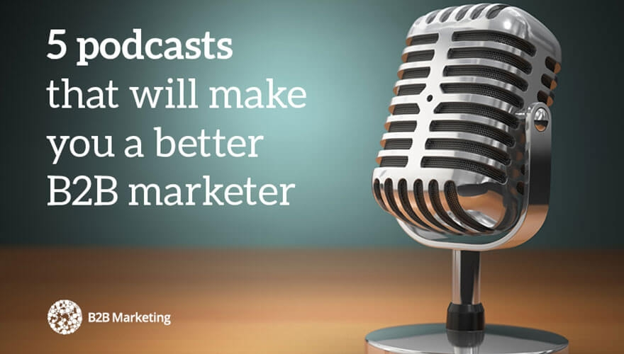 5 podcasts that will make you a better B2B marketer image