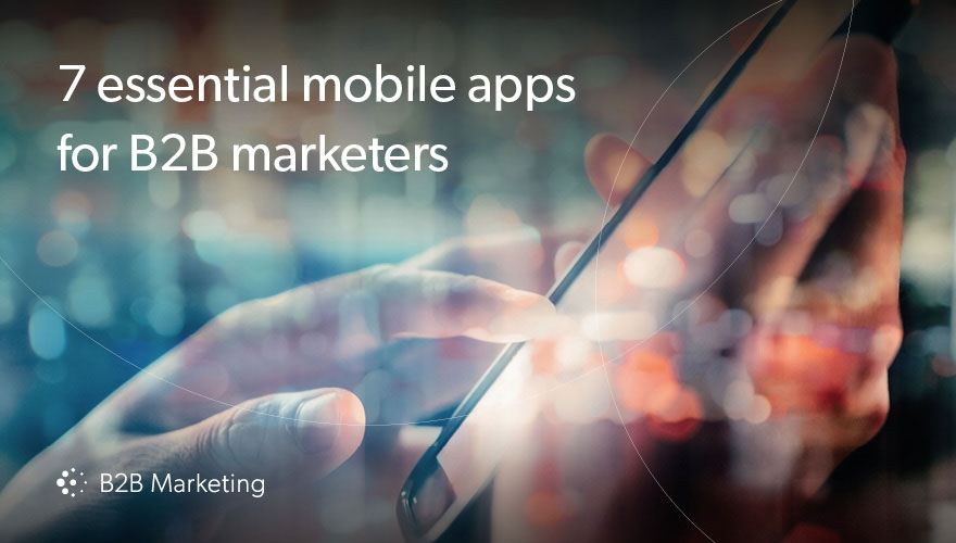 7 of the best mobile apps and tools for marketers image