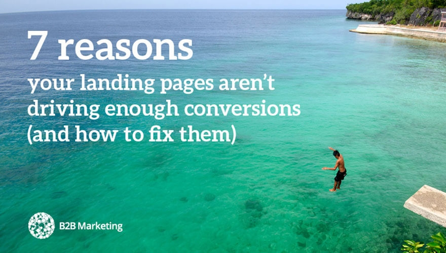 7 reasons your landing pages aren't driving enough conversions (and how to fix them) Image