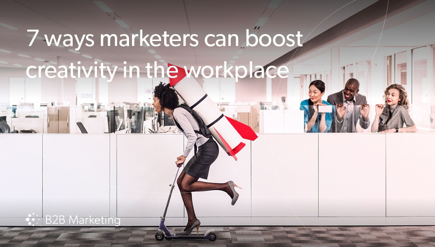 7 ways marketers can boost creativity in the workplace image