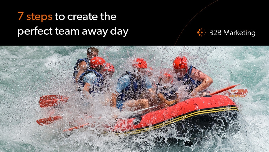 7 steps to create the perfect team away day image
