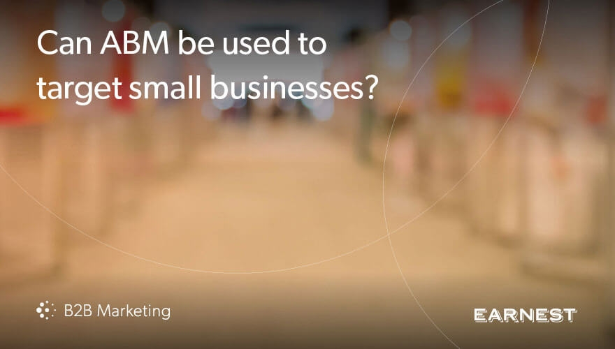 ABM for SMEs: Does account-based marketing work for targeting small businesses? Image