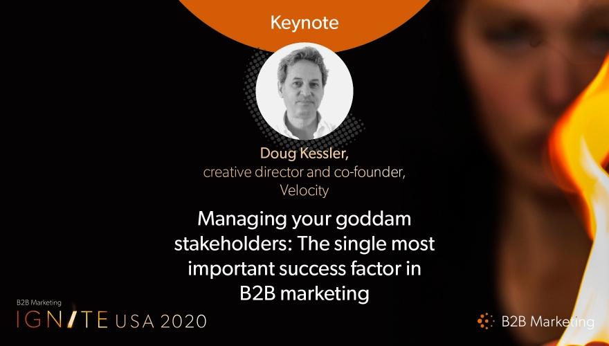 Ignite USA 2020 Keynote session: Managing your goddamn stakeholders