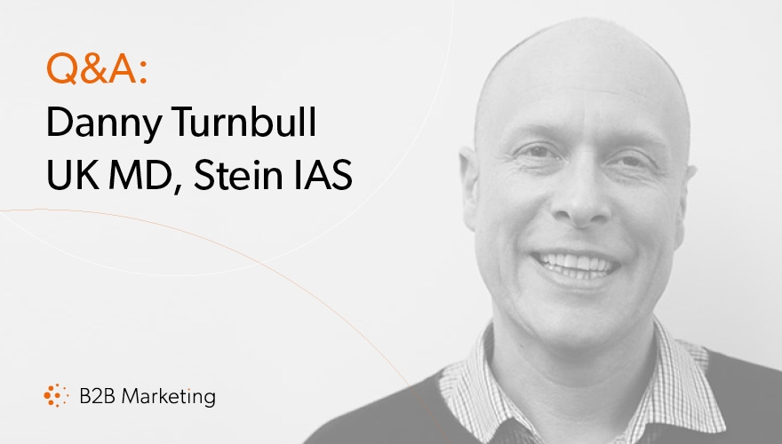 Dream clients, career mistakes, and the future of B2B marketing with Stein IAS' Danny Turnbull image