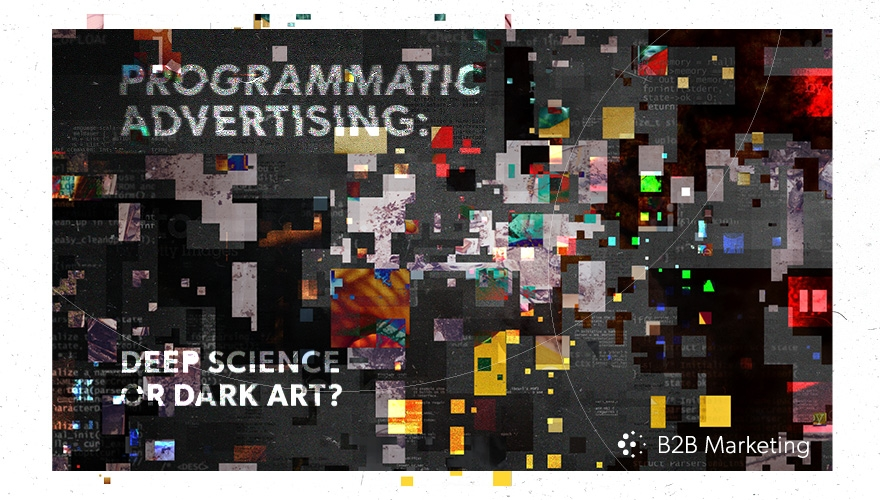 Programmatic advertising: Dark art or deep science? Image