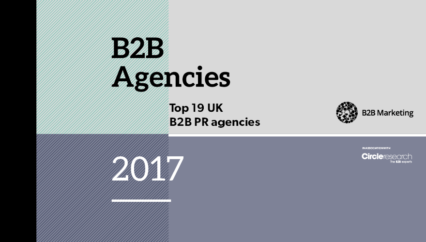 Top 19 B2B UK PR Agencies 2016-17