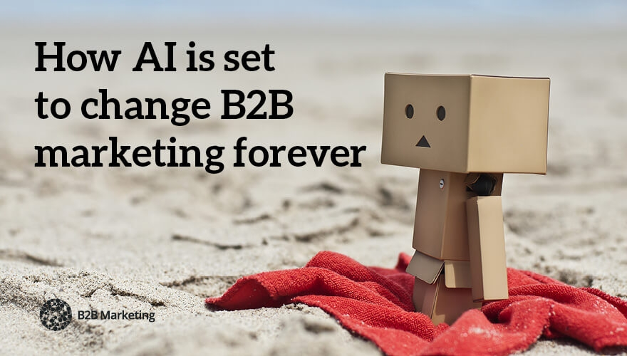 What B2B marketers need to know about artificial intelligence (AI) image