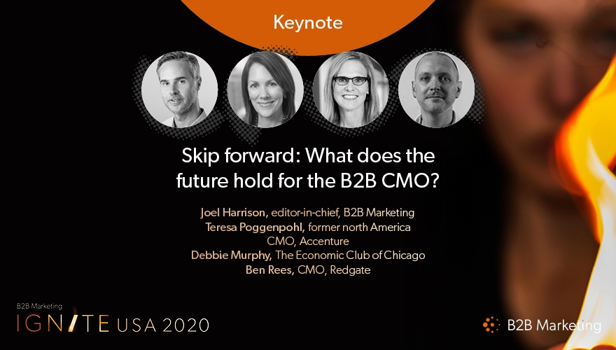 Ignite USA 2020 Keynote session: What does the future hold for the B2B CMO?