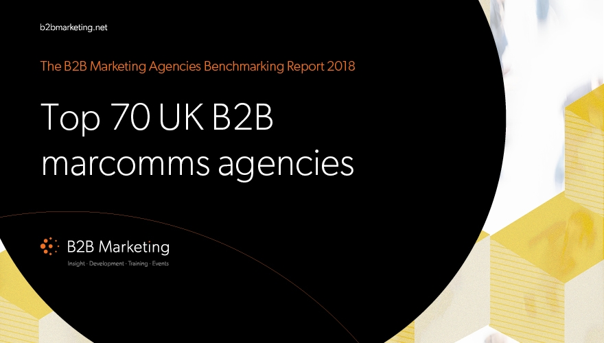Top 70 B2B UK marcomms agencies of 2018 revealed image