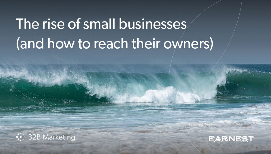 The rise of small businesses (and how you can reach their owners) image