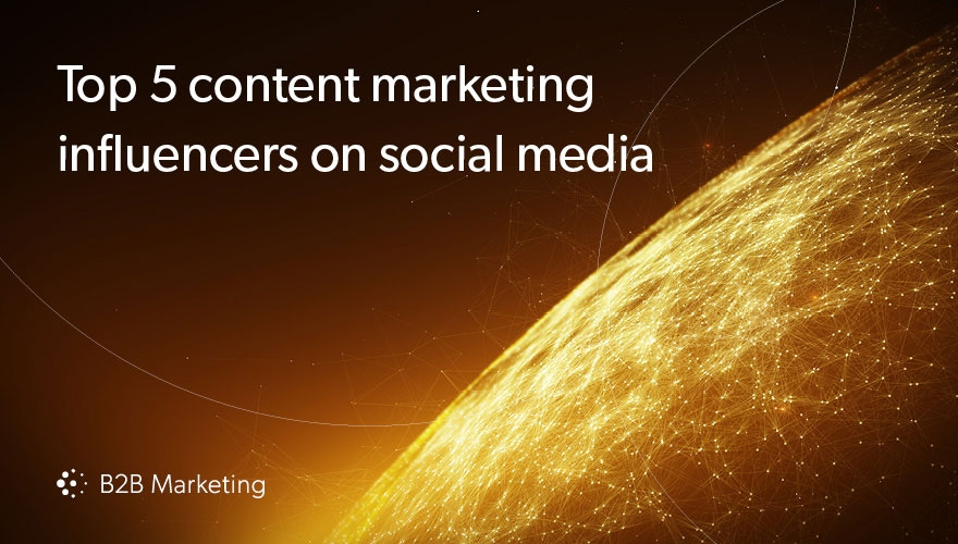 Top 5 B2B content marketing influencers on social media image
