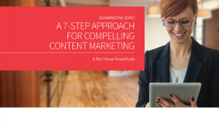 A 7-step approach for compelling content marketing