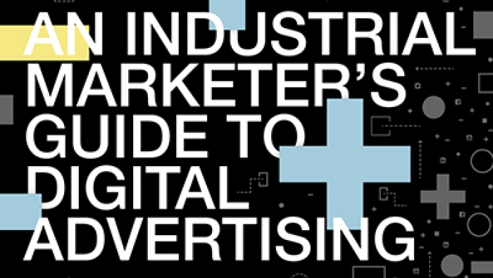 An industrial marketer's guide to digital advertising