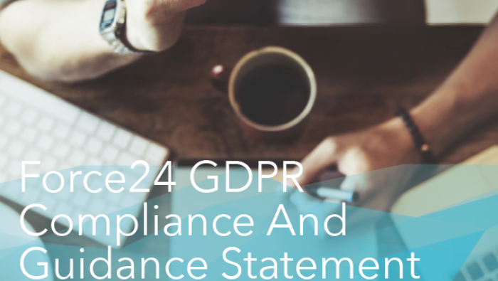 Force24 GDPR compliance and guidance statement
