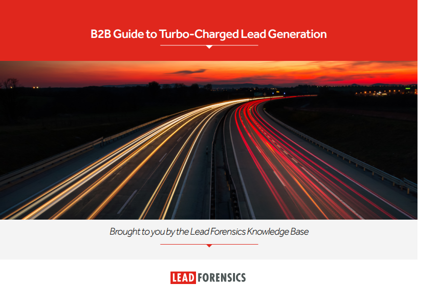 B2B Guide to Turbo-Charged Lead Generation