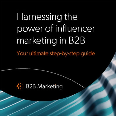Harnessing the power of influencer marketing in B2B