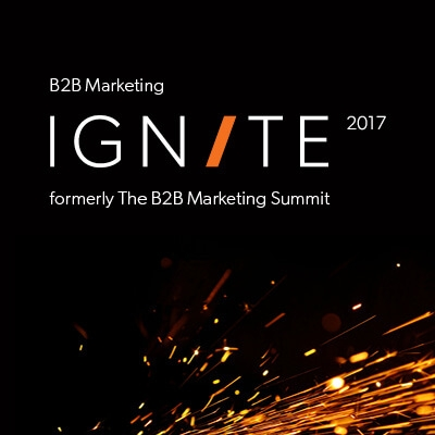 B2B Marketing Ignite 2017 – the biggest and boldest marketing event ever staged in B2B