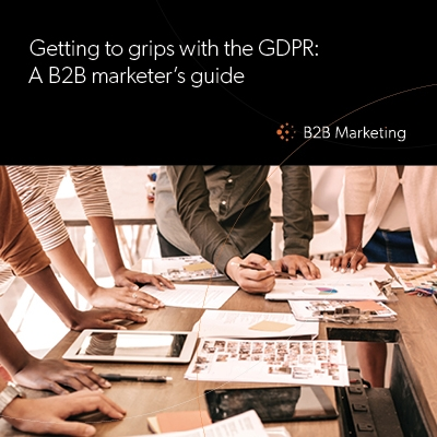 Getting to grips with the GDPR: A B2B marketer's guide  This free comprehensive guide explains what the General Data Protection Regulation (GDPR) is, how this incoming data protection law will affect your organisation, and the practical steps to take to p