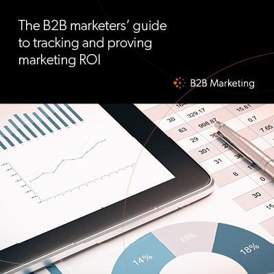 The B2B marketers' guide to tracking and proving ROI