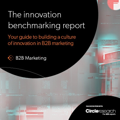 The innovation benchmarking report: Your guide to building a culture of innovation in B2B marketing