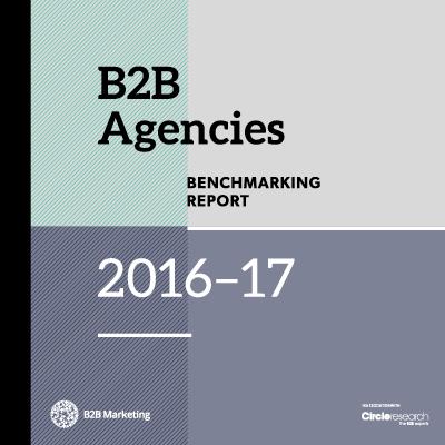 B2B Agencies Benchmarking Report 2016-17