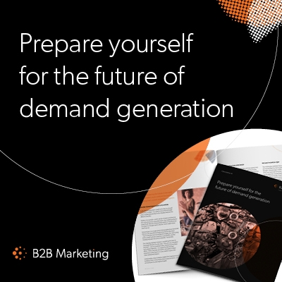 Prepare yourself for the future of demand generation