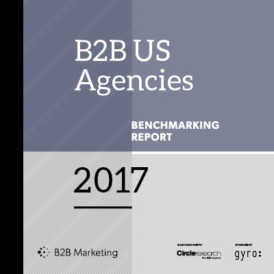 B2B US Agencies Benchmarking Report 2017