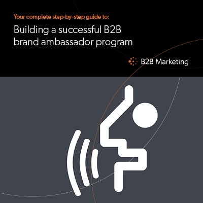 Your guide to building a successful B2B brand ambassador program image