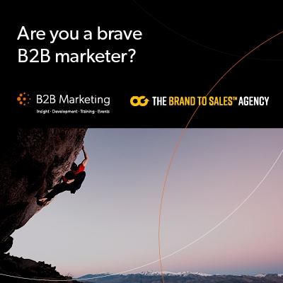 Are you a brave B2B marketer?