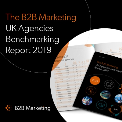 The B2B Marketing UK Agencies Benchmarking Report 2019