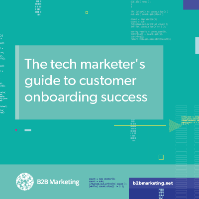 The tech marketer's guide to customer onboarding success