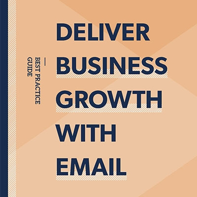 Deliver Business Growth with Email