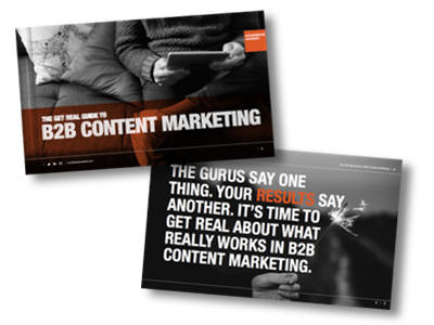 Get real guide to B2B content marketing