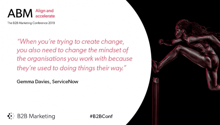 """When you're trying to create change, you also need to change the mindset of the organisations you work with because they're used to doing things their way."" - Gemma Davies, ServiceNow"