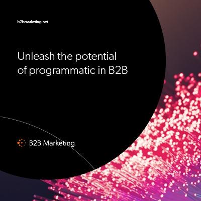 Unleash the power of programmatic in B2B