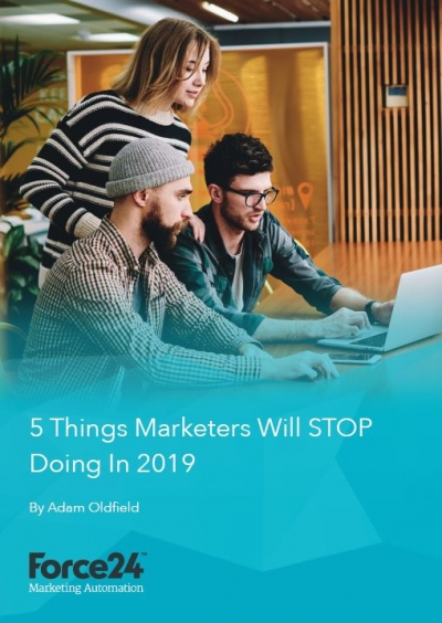 5 things marketers need to stop doing in 2019