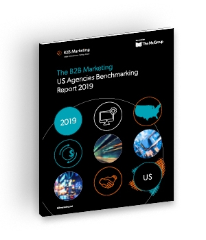 B2B Marketing US Agencies Benchmarking Report 2019