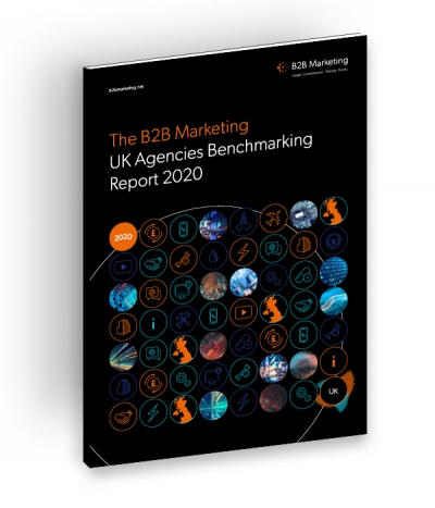 B2B Marketing UK Agencies Benchmarking Report 2020