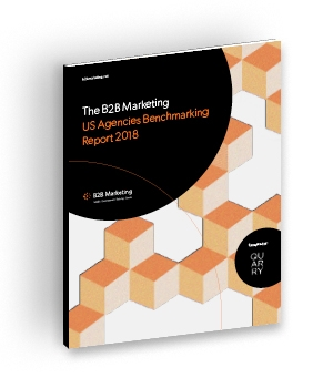 B2B Marketing US Agencies Benchmarking Report 2018
