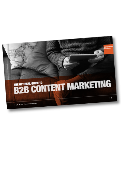 The get real guide to B2B content marketing