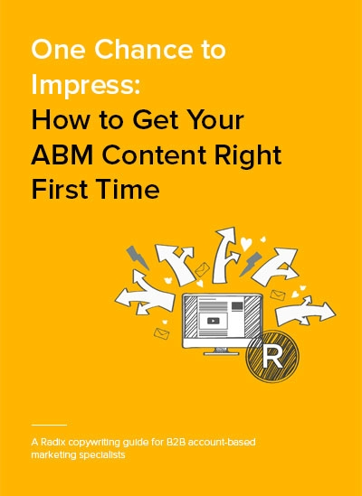 How to get your ABM content right first time