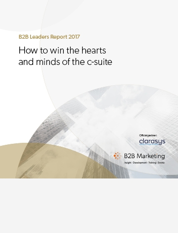 B2B Leaders Report 2017 – How to win the hearts and minds of the c-suite image