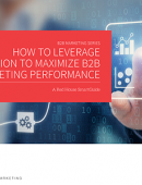 How to leverage attribution to maximize B2B marketing performance
