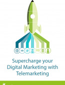 Supercharge your digital marketing with telemarketing