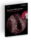 Become an ABM champion: How to set and smash your targets cover image